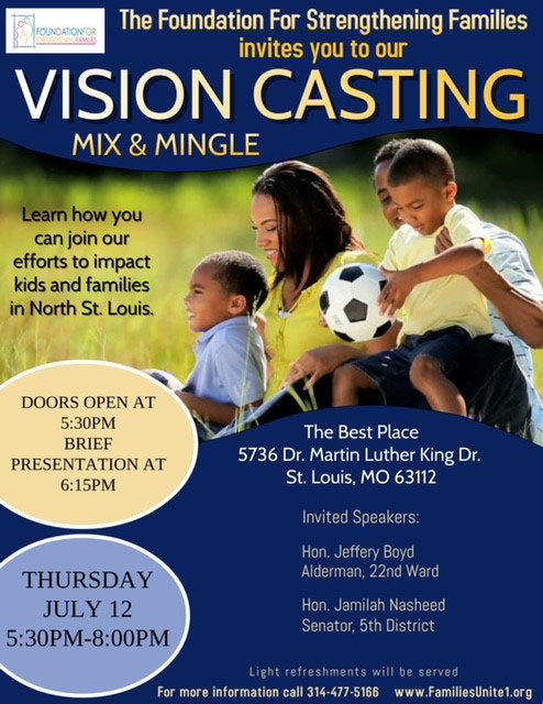 Foundation For Strengthening Families Early Childhood Education, Single Parent Help, Community Resource, Daycare in St. Louis Vision Casting